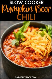 Packed full of the perfect fall flavors! Use your favorite pumpkin beer to take this chili over the top. Loaded with butternut squash and fire-roasted tomatoes this Slow Cooker Pumpkin Beer Chili will become a new easy fall favorite. #garnishedplate #slowcooker #pumpkinbeer #pumpkin #beer #chili