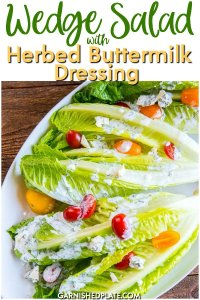 This Wedge Salad with Herbed Buttermilk Dressing is a quick and fresh side dish that also makes a delicious lunch! #wedgesalad #buttermilkdressing