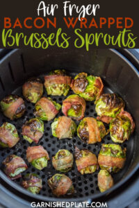 If you struggle to eat your veggies because you think they're boring or difficult to make, then it's time to try these Air Fryer Bacon Wrapped Brussels Sprouts! Easy to make, tender and bursting with flavor, you'll have everyone begging to eat their veggies! #airfryer #bacon #brusselssprouts