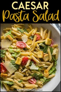 Everyone needs that one delicious side dish that they can be famous for and this can be yours! Get adventurous with this Caesar Pasta Salad and impress everyone with this fresh take on a classic favorite! #garnishedplate #pastasalad #ceasar #pasta #potluck