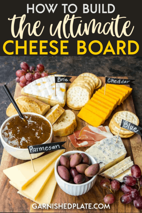 Are you ready to learn How to Build the Ultimate Cheese Board? These simple and easy ideas will help you create a beautiful display of meat and cheeses that are perfect for wine pairings, holiday entertaining, girls nights and more! #garnishedplate #cheeseboard
