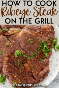 If you like better than restaurant quality food from the comfort of your own home, then learning how to cook ribeye steak on the grill is the perfect skill to master for an amazing meal! #ribeye #grillrecipe #steakrecipe